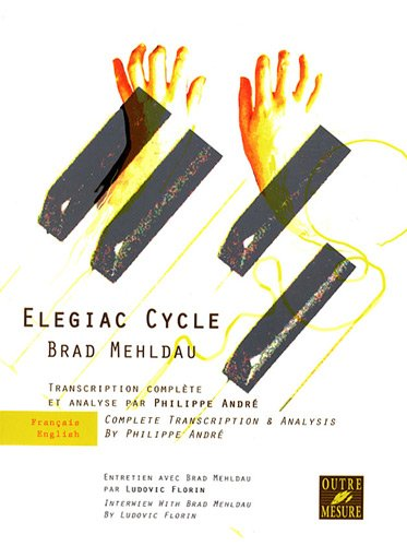 Elegiac Cycle - Transcription Complète & Analyse par Brad Mehldau