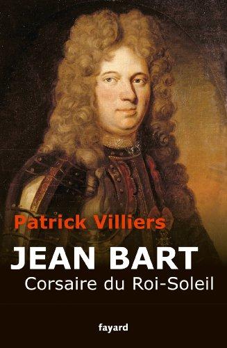 Jean Bart: Corsaire du Roi Soleil