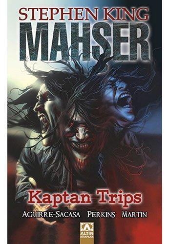 Mahşer: Kaptan Trips