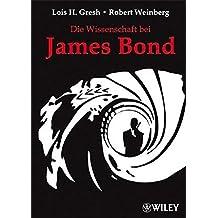 Die Wissenschaft bei James Bond