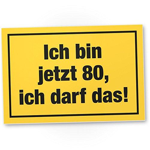 DankeDir! 80 Jahre - Ich darf Das, Kunststoff Schild - Geschenk 80. Geburtstag, Geschenkidee Geburtstagsgeschenk Achtzigsten, Geburtstagsdeko/Partydeko / Party Zubehör/Geburtstagskarte