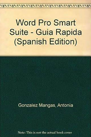 Suite De Logiciels - Word Pro Smart Suite - Guia