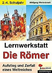 Lernwerkstatt Die Römer: Grundschulausgabe