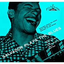 Salvador Plays The Blues + 5 Inedits