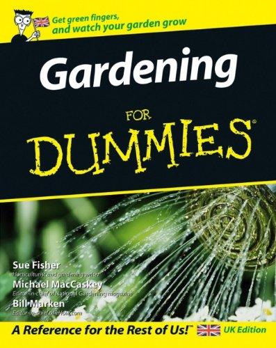 Gartenarbeit Handbuch (Gardening For Dummies)