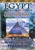 Egypt in the New Millenium: Christopher Dunn - Secrets of the Giza Pyramids by Christopher Dunn