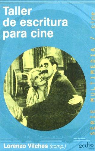 Taller De Escritura Para Cine (Multimedia)