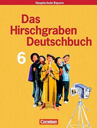 Das Hirschgraben Deutschbuch - Mittelschule Bayern / 6. Jahrgangsstufe - Schülerbuch, 2. Auflage