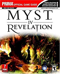 Myst IV: Revelation (Prima Official Game Guide) by Bryan Stratton (2004-10-05)