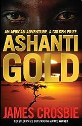 Ashanti Gold: An African Adventure. A Golden Prize
