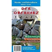 Der Oberharz: Wander- und Fahrradkarte