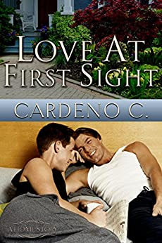 Love at First Sight: A Contemporary Gay Romance (Home Book 4) by [C., Cardeno]