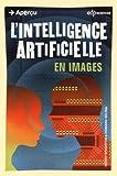 [L']intelligence artificielle en images
