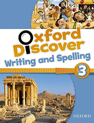 Oxford Discover: 3: Writing and Spelling