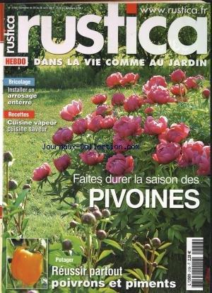 RUSTICA [No 2156] du 20/04/2011 - FAITES DURER LA SAISON DES PIVOINES - POTAGER REUSSIR PARTOUT POIVRONS ET PIMENTS - RECETTES CUISINE VAPEUR CUISINE SAVEUR -