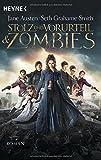 Stolz und Vorurteil und Zombies: Roman