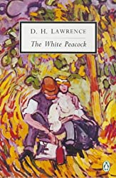 The White Peacock: Cambridge Lawrence Edition (Twentieth Century Classics) by D. H. Lawrence (1995-06-01)