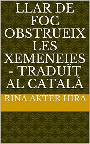 Llar de foc Obstrueix les Xemeneies - traduït al català (Catalan Edition)