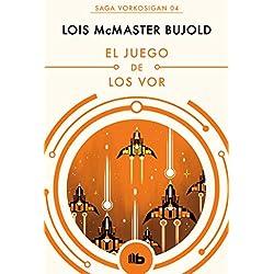 El juego de los Vor (Las aventuras de Miles Vorkosigan 4) Premio Hugo 1991 a la mejor novela