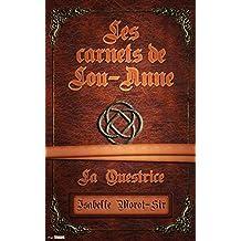 Les carnets de Lou-Anne 2: La Questrice