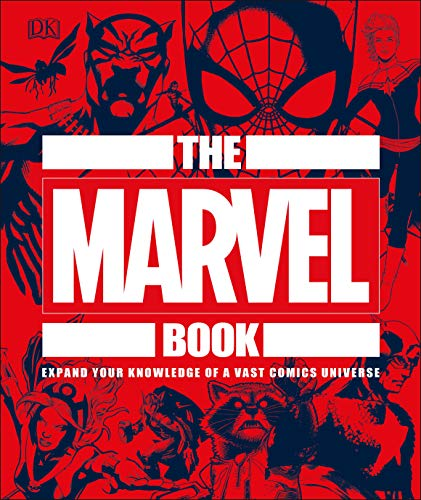 The Marvel Book: Expand Your Knowledge Of A Vast Comics Universe (Captain America-ms Marvel)