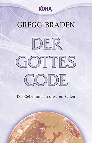 der-gottes-code-das-geheimnis-in-unseren-zellen