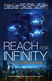 Reach For Infinity (Infinity Project 3)
