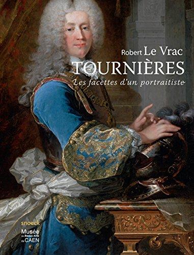 Robert Le Vrac Tournières : Les facette...