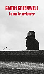 Lo que te pertenece (Spanish Edition)