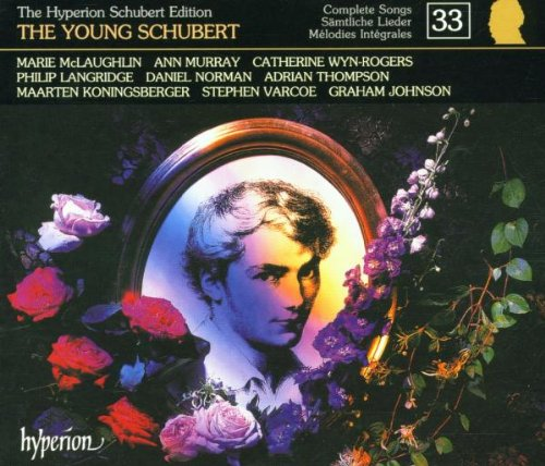 Schubert: intégrale des lieder, Vol. 33 (The Young Schubert)