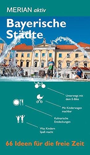Preisvergleich Produktbild MERIAN aktiv Bayerische Städte