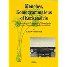 [(Menches, Komogrammateus of Kerkeosiris : The Doings and Dealings of a Village Scribe in the Late Ptolemaic Period (120-110 B.C.))] [By (author) Arthur Verhoogt] published on (December, 1997)