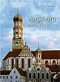 Augsburg entdecken - Bernd Wißner