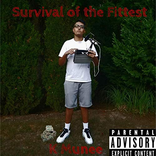 Survival of the Fittest [Explicit]