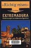 Extremadura. Richtig reisen. Entdeckungen im Südwesten Spaniens. Reise- Handbuch - Hans-Peter Burmeister