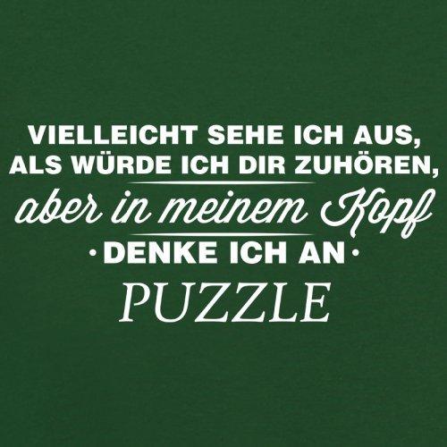 Vielleicht sehe ich aus als würde ich dir zuhören aber in meinem Kopf denke ich an Puzzle - Herren T-Shirt - 13 Farben Flaschengrün