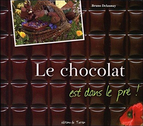 Le chocolat est dans le pré !