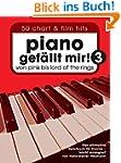 Piano gefällt mir! 3 - 50 Chart & Fil...