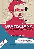 Gramsciana. Saggi su Antonio Gramsci