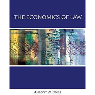 Economics of Law: Property, Contracts and Obligations with Economic Applications by A.W. Dnes (2004-07-14)