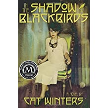 In the Shadow of Blackbirds by Cat Winters (2014-10-07)