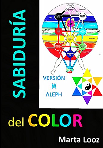 Sabiduría del Color: Versión Aleph - Cábala analítica eBook: Marta ...