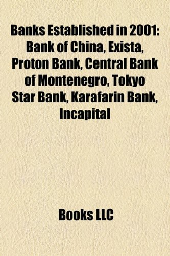 banks-established-in-2001-bank-of-china-exista-proton-bank-central-bank-of-montenegro-tokyo-star-ban