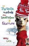 La parade nuptiale des bestioles à fourrure: Les tricots de l'amour, T1