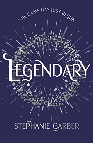 Legendary (Caraval 2) by [Garber, Stephanie]