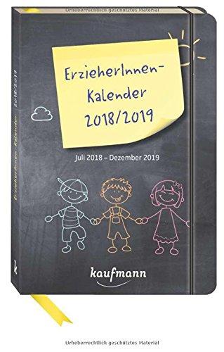ErzieherInnenkalender 2018 / 2019: Juli 2018 - Dezember 2019