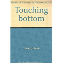 Touching bottom