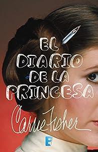 El diario de la princesa par Carrie Fisher