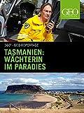 Tasmanien: Wächterin im Paradies