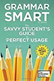 #4: Grammar Smart, 4th Edition: The Savvy Student's Guide to Perfect Usage (Smart Guides)